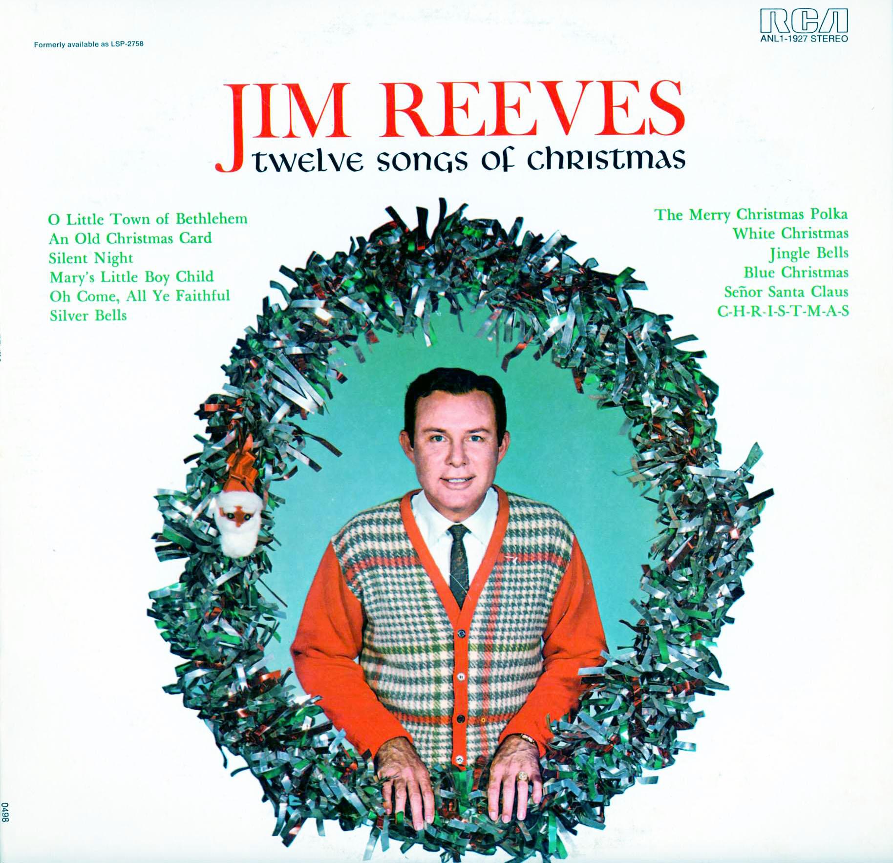 MP3 Download. Reeves, Jim. Twelve Songs of Christmas. (LPM2758, LSP2758, ANL11927, CDS1160 ...