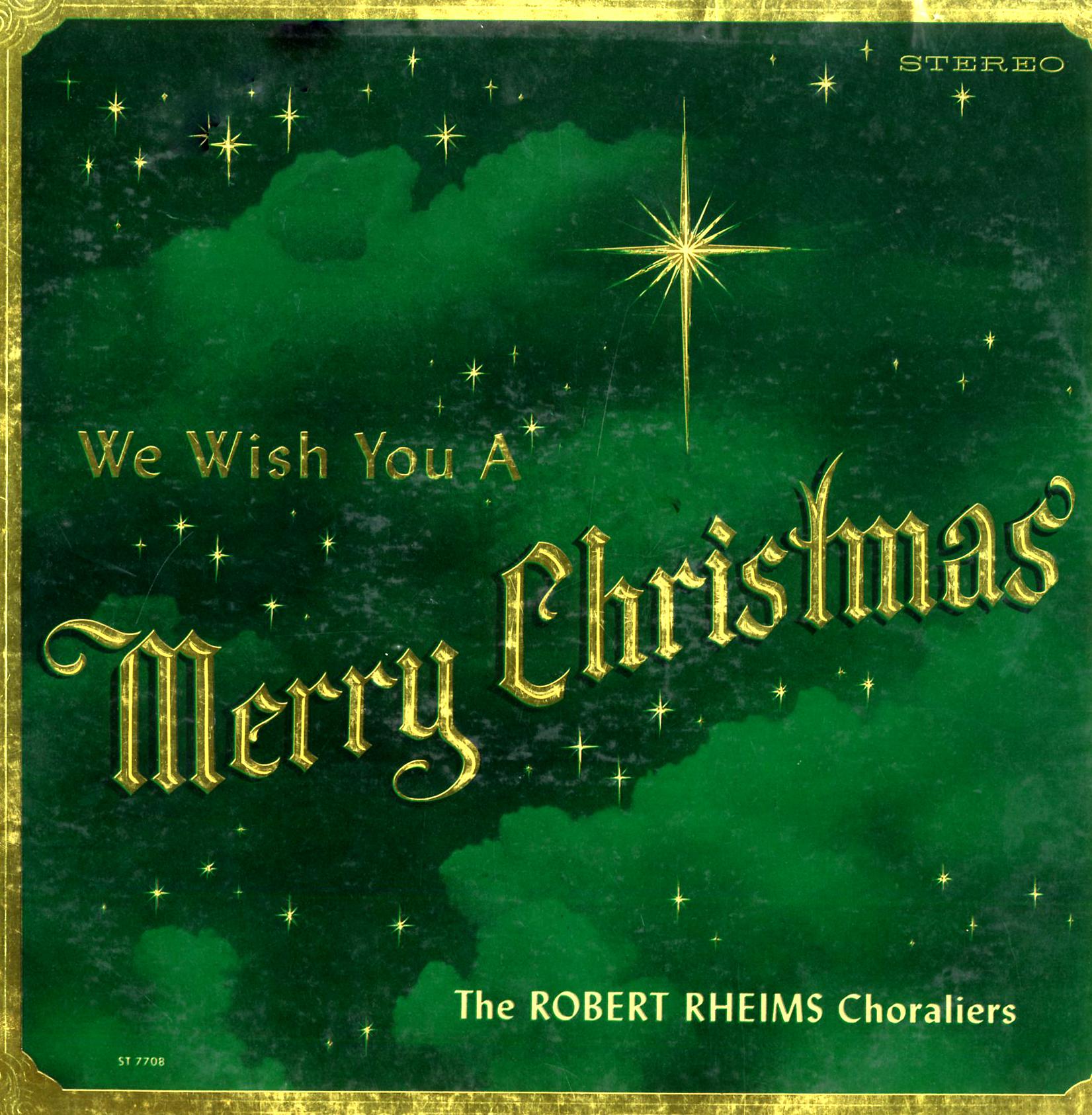 MP3 Download 320mb. Rheims, Robert. We Wish You a Merry Christmas (ST7708) - Christmas LPs to CD ...