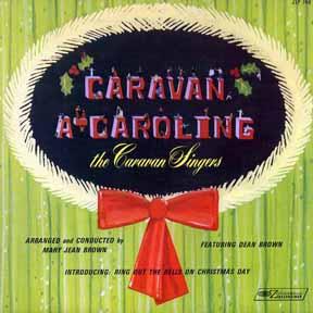 CD - Caravan Singers Caravan A-Caroling