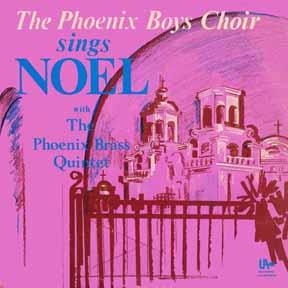 LP - Phoenix Boys Choir Sings Noel with Phoenix Brass Quintet