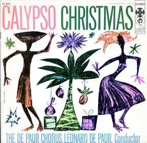 CD - De Paur Chorus Calypso Christmas Leonard De Paur Conductor