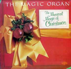 LP - Musical Magic of Christmas The Magic Organ