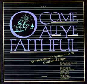 CD - Continental Singers O Come All Ye Faithful An International Christmas