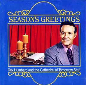 CD - Humbard, Rex Cathedral of Tomorrow Seasons Greetings