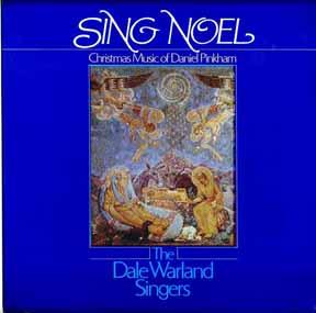 LP - Warland, Dale Singers Sing Noel Christmas Music of Daniel Pinkham
