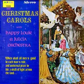 LP - Happy Louie and Julcia Orchestra Christmas Carols