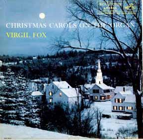 CD - Fox, Virgil Christmas Carols on the Organ